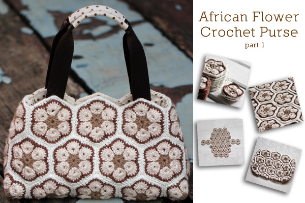 African Flower Crochet Purse – Part 1