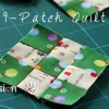 Basic 9 Patch Quilt Block {Quick Easy Method}