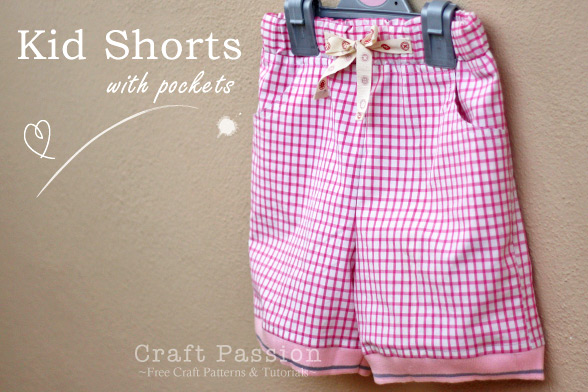 Kid Shorts Free Sewing Pattern Tutorial Craft Passion