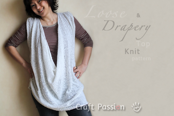 Loose & Drapery Neck Top Knitting Pattern