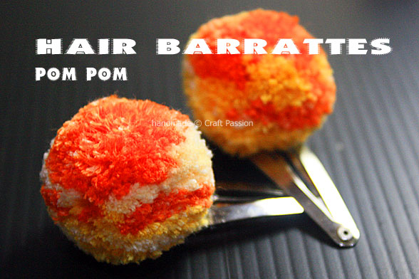 Pom-Pom Tutorial – Hair Barrettes