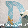 stenciled monogram DIY paint projects