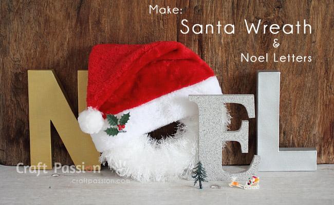 Santa Wreath & Noel Letters