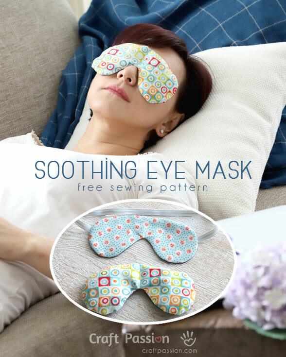 Soothing Eye Mask - Free Sewing Pattern • Craft Passion • Page 2 of 2